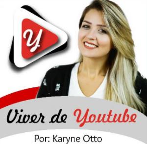 curso-viver-de-youtube-karyne-otto