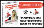 E-book Grátis – Ganhe Dinheiro com o Youtube