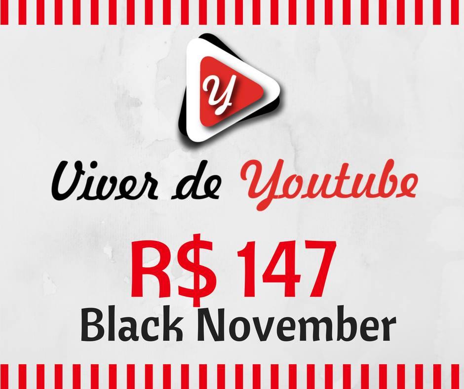Black Friday Curso Viver de Youtube